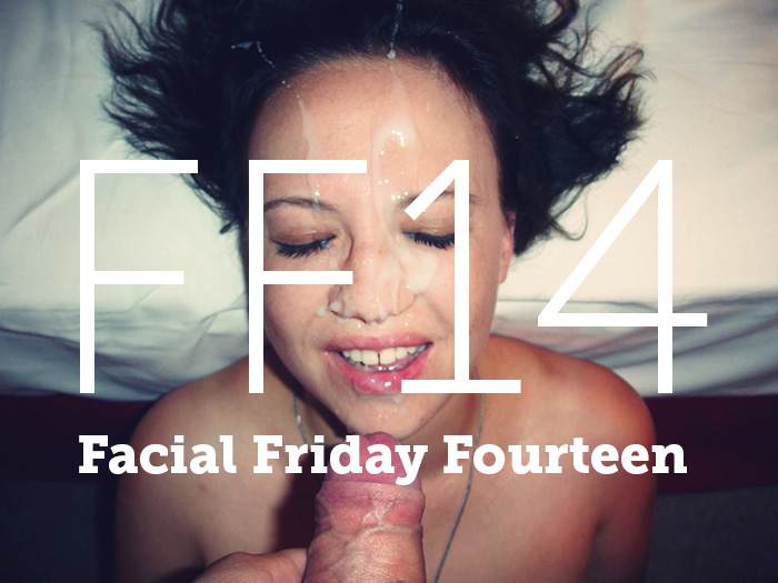 Facial Friday Fourteen